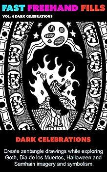 Fast Freehand Fills  Vol 4  Dark Celebrations