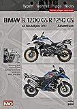 BMW R 1200 GS/ R 1250 GS & Adventure: Typen, Technik, Tipps, Tricks / Fahrer- und Werkstatt-Handbuch / fahren / pflegen / reparieren /Wartung und ... Schritt für Schritt erklärt. In Wort und Bild