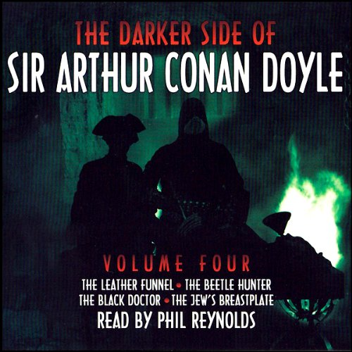 The Darker Side of Sir Arthur Conan Doyle: Volume 4 cover art