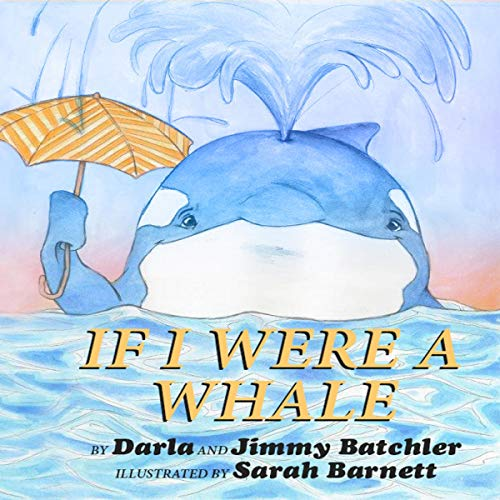 If I Were a Whale, Book 2 audiobook cover art