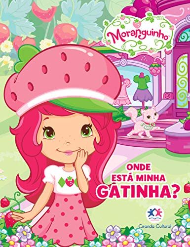 Moranguinho - Onde está minha gatinha?