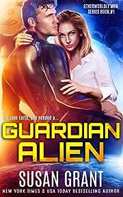 Guardian Alien: A Sci-fi Alien Romance (OtherWorldly Men Book 1)