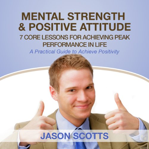Mental Strength Positive Attitude audiobook cover art