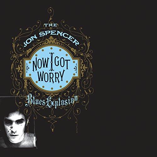 Now I Got Worry (Deluxe) [Explicit]