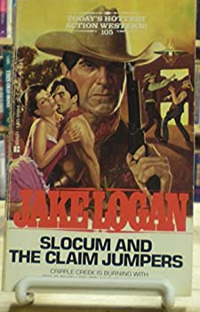 Slocum and the Claim Jumpers - Book #105 of the Slocum
