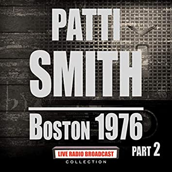 Boston 1976 Part 2 (Live)