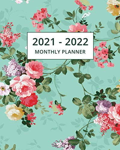 2021-2022 Monthly Planner: Two Year Planner Calendar Schedule Organizer - 24 Months | Floral Cover