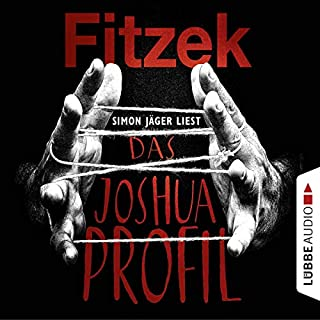 Das Joshua-Profil                   By:                                                                                                                                 Sebastian Fitzek                               Narrated by:                                                                                                                                 Simon Jäger                      Length: 9 hrs and 26 mins     1 rating     Overall 5.0