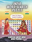India Word Search Puzzle: 1000+ Words in Search Puzzles Large Print With Solutions. Learn Indian Slang Words, Culture, Cities, Cuisine, Touristic Places and Traditions While Playing !