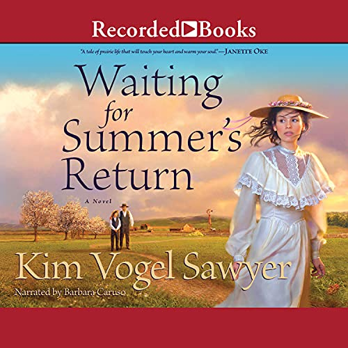 Waiting for Summer's Return Audiobook By Kim Vogel Sawyer cover art