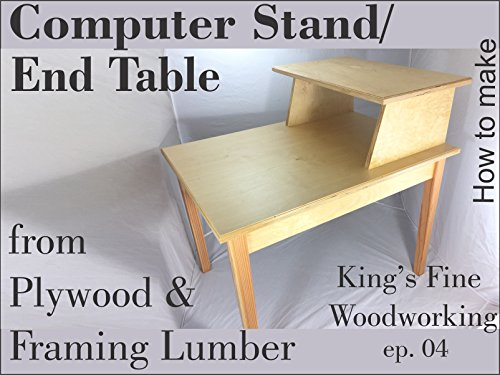 End Table or Computer Stand from Plywood & Framing Lumber
