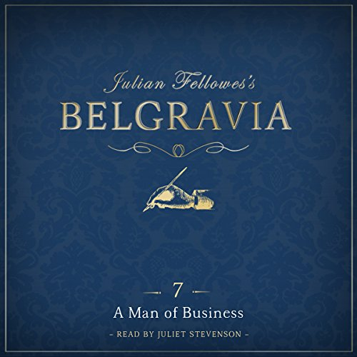 Julian Fellowes's Belgravia, Episode 7 cover art
