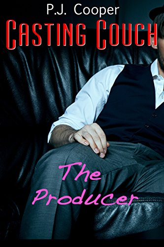 Casting Couch: The Producer