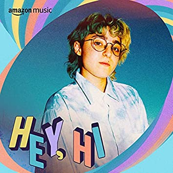 Hey, Hi