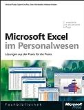 Microsoft Excel im Personalwesen, 2. aktualisierte und erweiterte Auflage - Michael Paatz