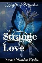 Strange Love: Knights of Majestica