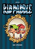 Kid Paddle - Tome 16 - Kid N'Roses
