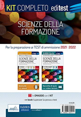 Test Scienze della Formazione Primaria 2021: Kit Completo. Valido anche per Scienze dell'Educazione. Con e-book, video-lezioni e simulatore in omaggio