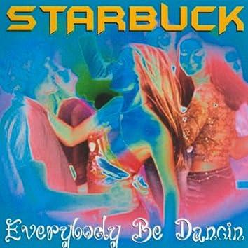 Everybody Be Dancin