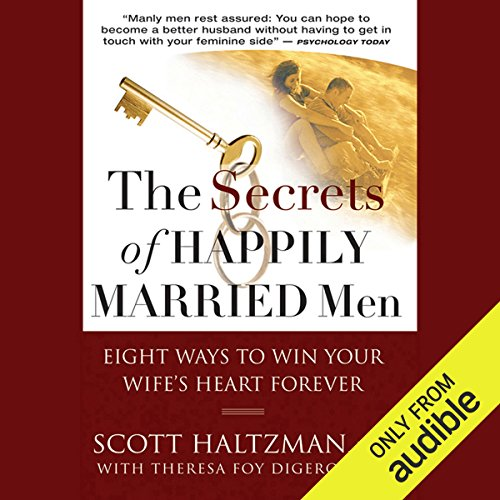 The Secrets of Happily Married Men audiobook cover art