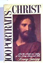 100 Portraits of Christ: Meet the Master in a Gallery of His Many Names and Titles
