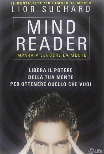 Mind reader. Impara a leggere la mente