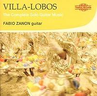 Complete Sologuitar Music by Villa-Lobos (2011-03-08)