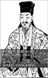 Instructions for Practical Living: And Other Neo-Confucian Writings by Wang Yang-Ming (Revised and Annotated)
