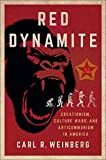 Red Dynamite: Creationism, Culture Wars, and Anticommunism inAmerica (Religion and American Public Life) (English Edition)