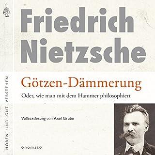 Götzen-Dämmerung: Oder, wie man mit dem Hammer philosophiert Titelbild