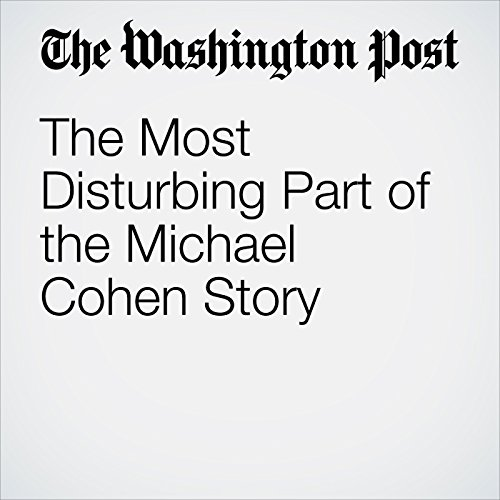 The Most Disturbing Part of the Michael Cohen Story copertina