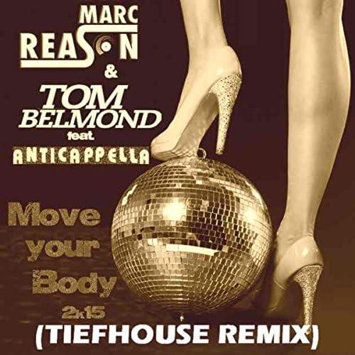 Marc Reason & Tom Belmond
