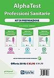 Alpha Test. Professioni sanitarie. Kit di preparazione: Manuale di preparazione-Esercizi commentati-Prove di verifica. Con software di esercitazione