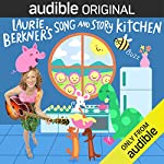 Laurie Berkner's Song and Story Kitchen