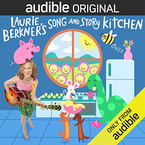 Laurie Berkner's Song and Story Kitchen  By  cover art