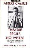 Théatre, Récits, Nouvelles, La Pléiade Gallimard, 2070101037