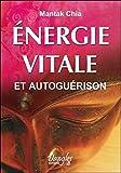 Énergie vitale et autoguérison - Dangles - 21/12/1999