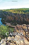 Cairns Australia Travel Journal: Lined Writing Notebook Journal for Cairns Australia