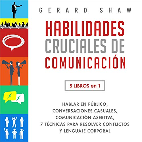 Habilidades Cruciales de Comunicación: 5 Libros en 1 [Crucial Communication Skills for Everyday: 5 Books in 1] cover art