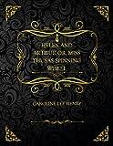 Helen And Arthur Or, Miss Thusas Spinning Wheel: Collector's Edition - Caroline Lee Hentz