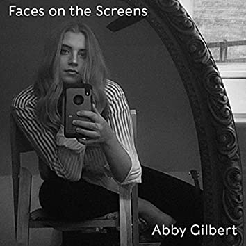 Faces on the Screens