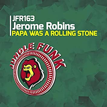Papa Was A Rolling Stone
