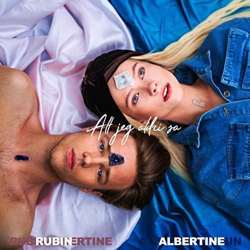 Albertine & Rubin