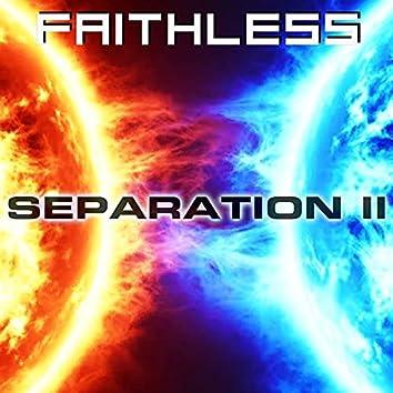 Separation II