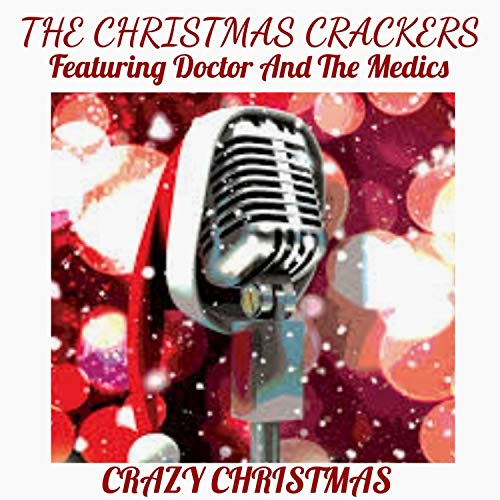 Crazy Christmas (feat. Doctor & the Medics)