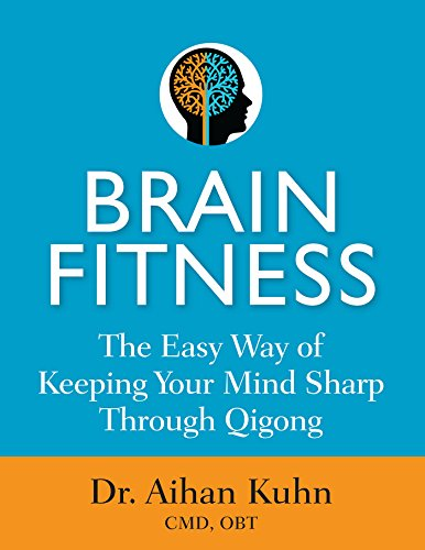 Brain Fitness: The Easy Way of K...
