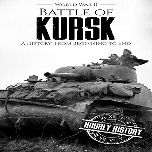 Battle of Kursk - World War II cover art