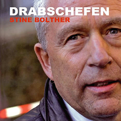 Drabschefen                   By:                                                                                                                                 Stine Bolther                               Narrated by:                                                                                                                                 Fjord Trier Hansen                      Length: 6 hrs and 8 mins     Not rated yet     Overall 0.0