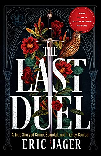 <em>The Last Duel</em> by Eric Jager