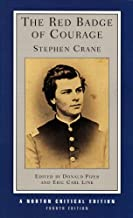 The Red Badge of Courage (Fourth Edition) (Norton Critical Editions)